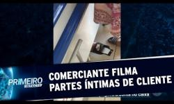 VÍDEO: Comerciante é flagrado filmando partes íntimas de adolescente em mercearia
