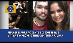 VÍDEO: Mulher flagra acidente e descobre que vítima é o próprio filho