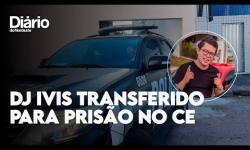 ASSISTA ao exato momento em que DJ Ivis é transferido para presidio no Ceará