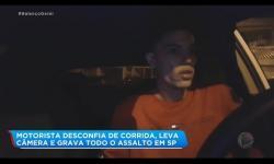 ASSISTA: Motorista de aplicativo desconfia de corrida e grava próprio assalto