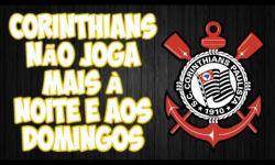 URGENTE: Corinthians avisa Globo e CBF que não joga mais à noite e nem aos domingos