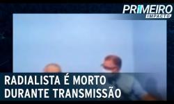 ASSISTA: Radialista morre baleado durante transmissão ao vivo