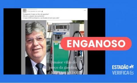 FAKE NEWS: Postagem culpa João Azevêdo por alta da gasolina na Paraíba, mas imposto não sobe desde 2016